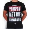 D-Fence 'Pompen met die Subwoofer' Shirt