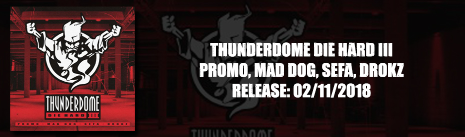 Thunderdome CD Die Hard