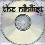 The Nihilist - The album