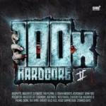 100x Hardcore - Volume 2 - 2CD