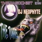 The Masochist vs DJ Neophyte - The tunnel