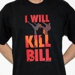 I will 'Kill Bill' shortsleeve