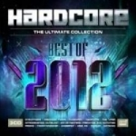 Hardcore Best Of 2012 the ultimate 3CD