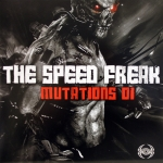 The Speed Freak Mutations 01