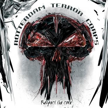 Rotterdam Terror Corps - Respect the core - 2CD
