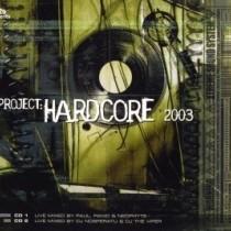 Project Hardcore 2003 - 2cd