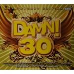 Damn! 30 - Anniversary Edition (2CD)