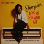 Shary-Ann - Love me for who I am