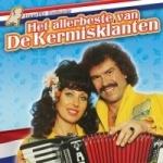Heerlijk Hollands - Het Beste van De Kermisklanten