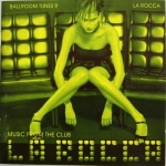 Ballroom Tunes 9 - Music from the Club - La Rocca