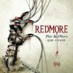 Redmore - Plus redmore que vivant