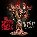 The Speed Freak - WTF?! vinyl