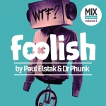 Foolish - Paul Elstak & Dr Phunk