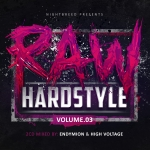RAW Hardstyle vol 3 Endymion & High Volt