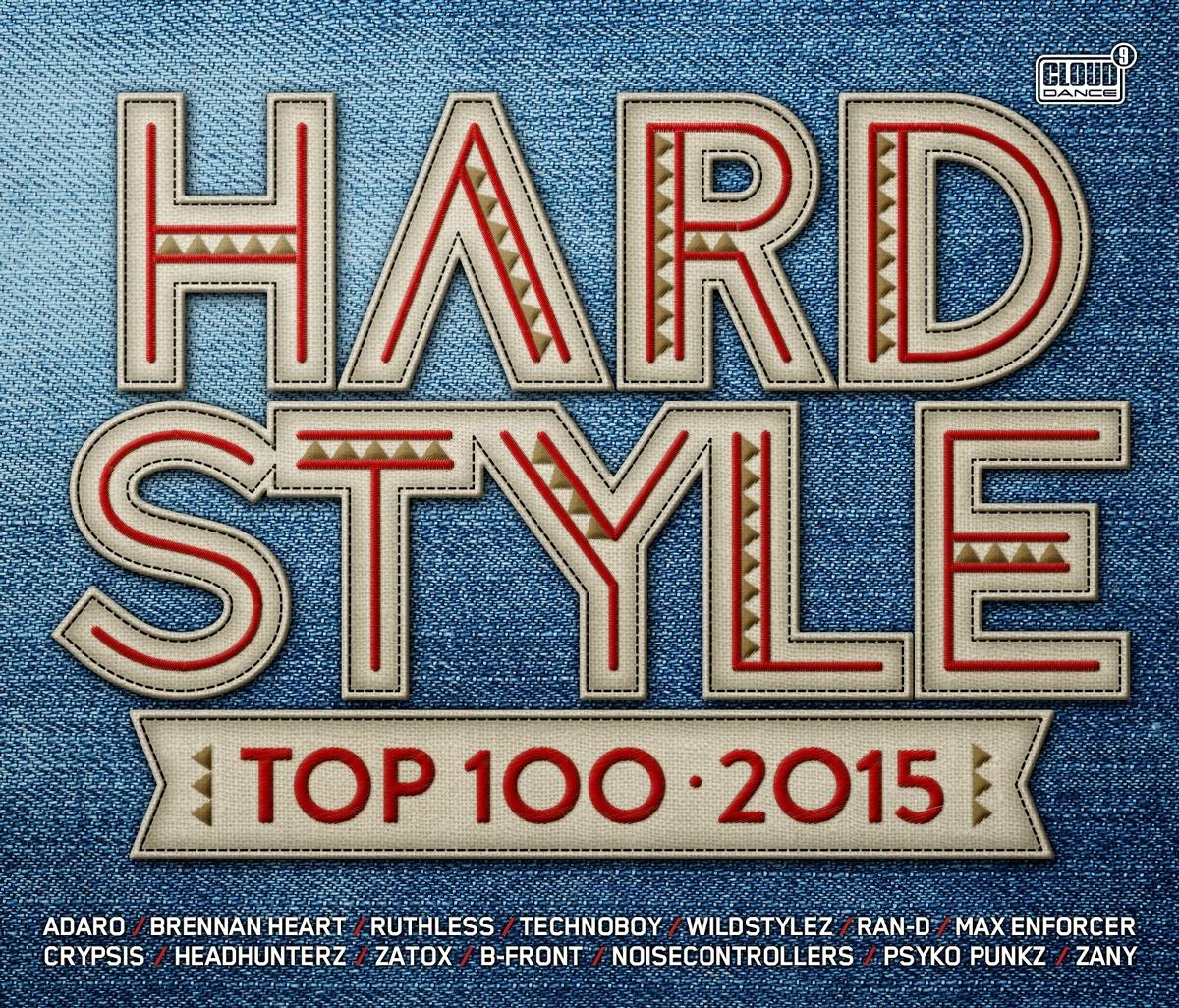 Hardstyle top 100 2015 cldm2015010 cd rigeshop for Hardstyle house