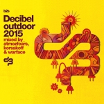 Decibel Outdoor 2015 mixed by korsakoff