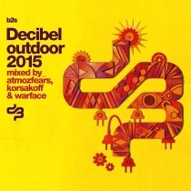 Decibel Outdoor 2015 mixed by korsakoff