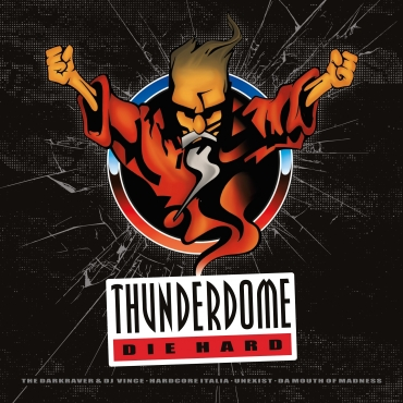 Thunderdome 2015 DIE HARD Back in Stock!
