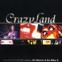 Crazyland cd mixed by dj Mike S & Dj Melvin