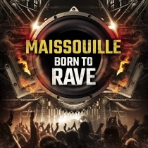 Maissouille Born To Rave CD