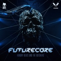 Hungry Beats & The Butchers Futurecore CD
