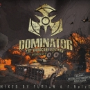 Dominator 2016 Mixed by F Noize & Furyan