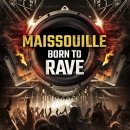 Maissouille Born To Rave vinyl