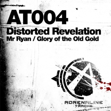 Distorted Revelation - Mr Ryan/Glory of
