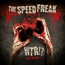 The Speed Freak WTR! what the remix 2cd