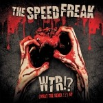The Speedfreak WTR! Vinyl