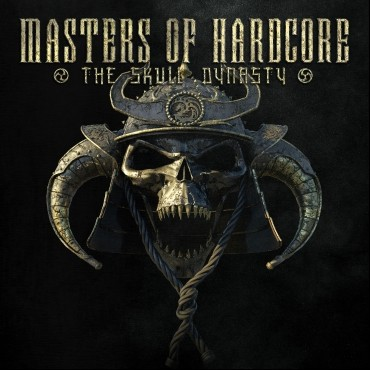 Masters Of Hardcore The Skull Dynasty! OUT NOW!