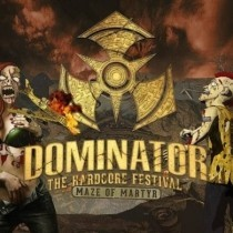 Dominator 2017 MAZE OF MARTYR