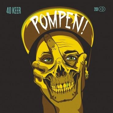 40 Keer POMPEN! 2CD