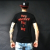 DRS Warrior Till I Die Shirt