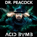 Peacock Acid Bomb CD Pre order including free poster!