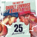 The best of Charly Lownoise & Mental The