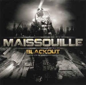 Maisouille Blackout