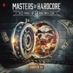MASTERS OF HARDCORE - THE VAULT OF VIOLENCE PRE ORDER