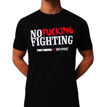 Partyraiser 'No fucking fighting' t shirt