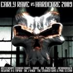 Early Rave vs Hardcore 2009 (2CD)