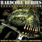 HC Heroes - Mixed by Paul Elstak + Lunatic & Miss Hysteria (2CD)