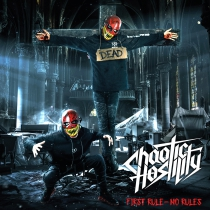Chaotic Hostility 'First Rule No Rules' CD *Preorders get a signed copy!*