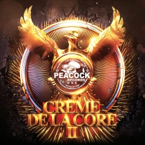 Creme de la Core - Episode 2 - CD *Preorder deal: Get a free Peacock Records Poster*