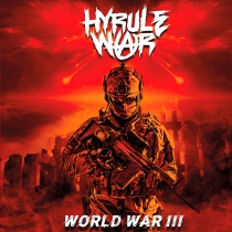 Hyrule War - World War III - PREORDERS GET A SIGNED COPY