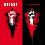 Detest - Hail to the freaks EP