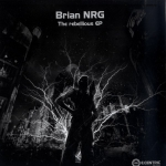 Brian NRG - The rebellious EP
