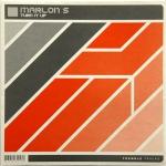 Marlon S - Turn it up