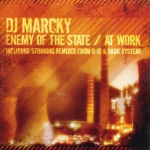 DJ Marcky - Enemy of the state / At work