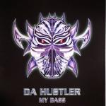 Da Hustler - My bass