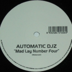 Automatic DJZ - Mad lay number four